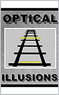 Memes: Optical Illusions To Trick Your Mad Little Brain LOL With FUNNY MEMES Too (English Edition)
