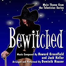 Bewitched - Theme from the Classic Television Series (Howard Greenfield, Jack Keller)