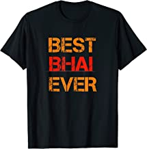 Best Bhai Ever For men T-Shirt - Desi Punjabi Rakhi Gift