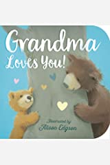 Grandma Loves You! Board book