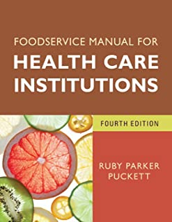 Foodservice Manual for Health Care Institutions (J-B AHA Press)