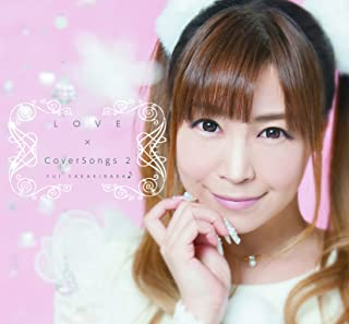 LOVE×CoverSongs 2
