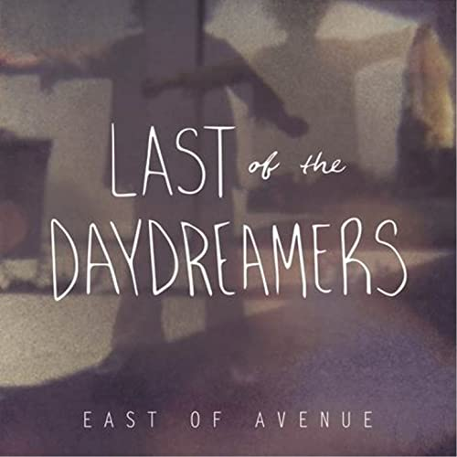 Last of the Daydreamers