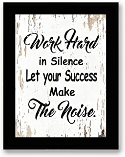 Work Hard in Silence Let Your Success Make The Noise - Framed - Motivational Quote Canvas Print Home Decor Wall Art, Black Frame, Real Wood, White, 7x9