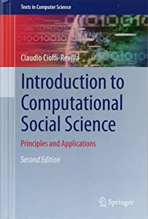 Introduction to Computational Social Science: Principles and Applications (Texts in Computer Science)