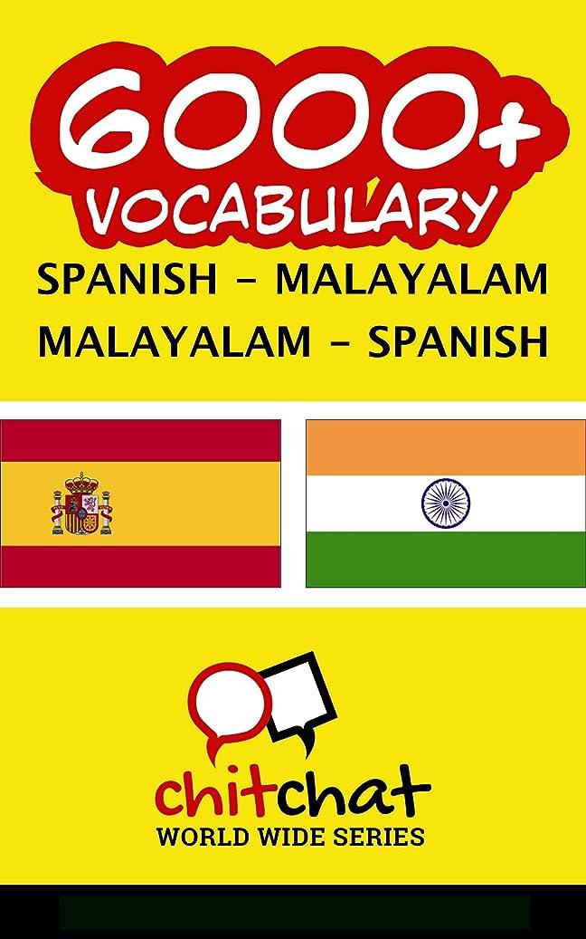 医薬品静かな鉱石6000+ Spanish - Malayalam Malayalam - Spanish Vocabulary (Spanish Edition)