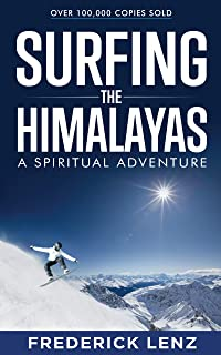 Surfing the Himalayas: A Spiritual Adventure (English Edition)