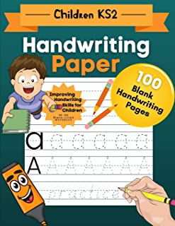 Handwriting Paper for Children KS2: English Handwriting Reception. Home Learning Activity Book to Improving Handwriting fo...