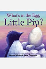 What's in the Egg, Little Pip? Kindle Edition