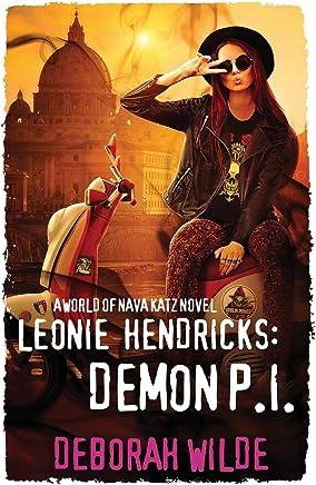 Leonie Hendricks: Demon P.I.: A World of Nava Katz Novel