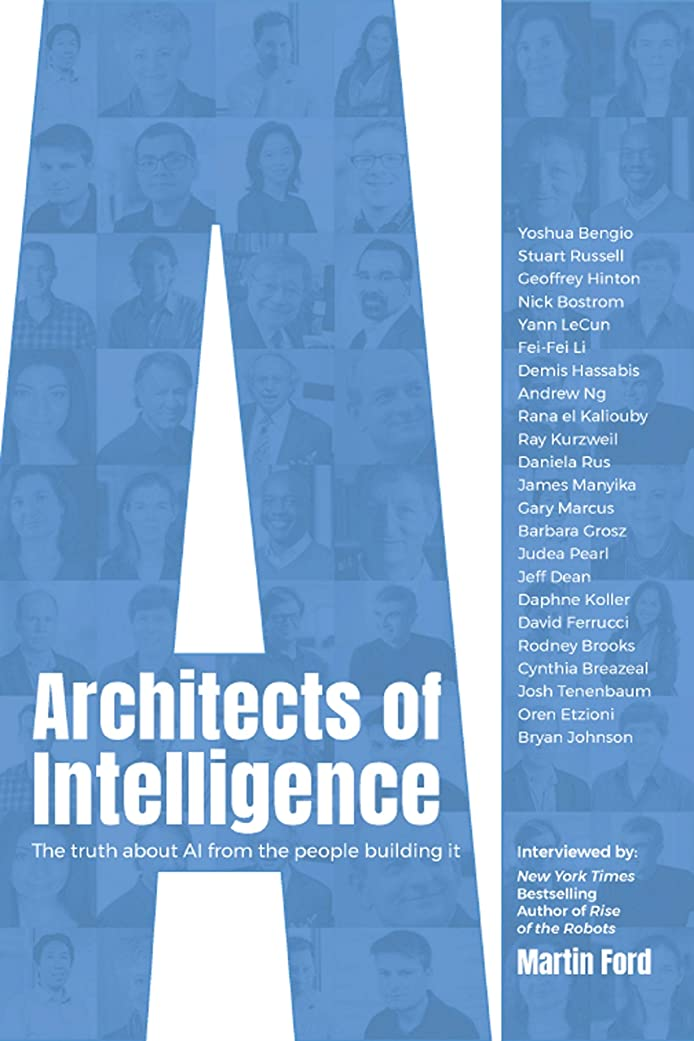 同志悪用協力するArchitects of Intelligence: The truth about AI from the people building it (English Edition)
