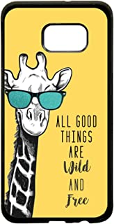 All Good Things are Wild and Free - Hipster Giraffe Design Protective Black Rubber Phone Case Cover That is Compatible with The Samsung Galaxy s7