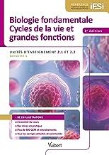 Livres Biologie fondamentale et Cycles de la vie et grandes fonctions - IFSI : Semestre 1 - UE 2.1 et UE 2.2 PDF
