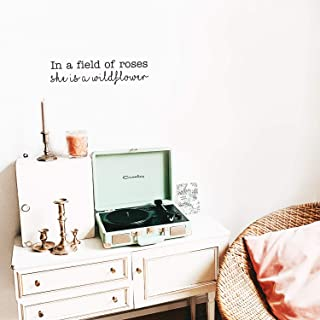 Vinyl Wall Art Decal - in A Field of Roses She is A Wildflower - 6