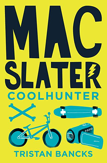 Mac Slater 1: Coolhunter: The Rules of Cool (English Edition)