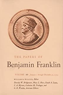 The Papers of Benjamin Franklin, Vol. 20: Volume 20: January 1 through December 31, 1773