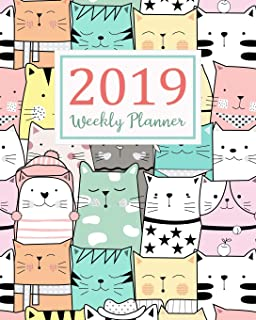 2019 Weekly Planner: Daily Weekly Monthly Calendar Planner | For Academic Agenda Schedule Organizer Logbook and Journal Notebook Planners With To To ... (planner 2018-2019 academic year) (Volume 6)
