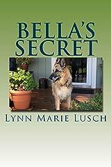 Bella's Secret (Lynn's Girls Books Book 19) Kindle Edition
