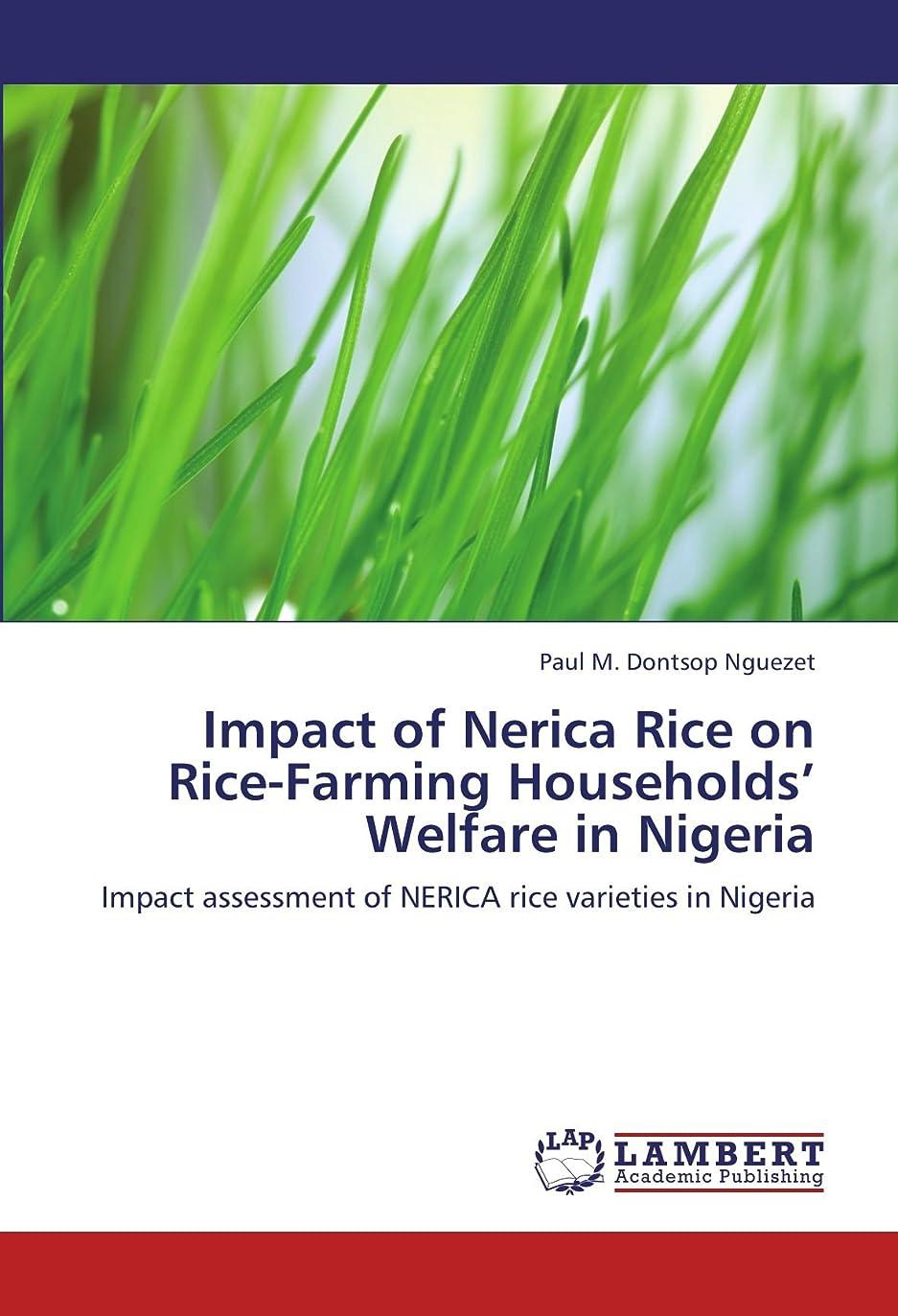 抽象化疎外する近代化Impact of Nerica Rice on Rice-Farming Households' Welfare in Nigeria