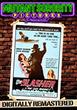 Best the slasher is the sex maniac Reviews