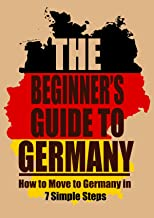 The Beginner's Guide to Germany: Thinking of moving to Germany? We've got some advice for you.