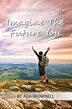 Imagine the Future You