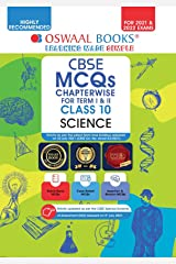 Oswaal CBSE MCQs Chapterwise For Term I & II, Class 10, Science (With the largest MCQ Question Pool for 2021-22 Exam) Kindle Edition