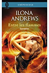 Dynasties (Tome 1) - Entre les flammes Format Kindle