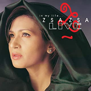 In My Life... Zsa Zsa (Live)