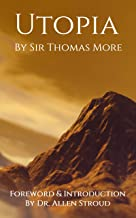 Utopia by Sir Thomas More (Annotated): New Writers Edition