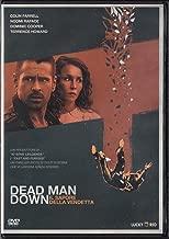 DEAD MAN DOWN - IL SAPORE DELLA VENDETTA (2013) DVD - EX NOLEGGIO