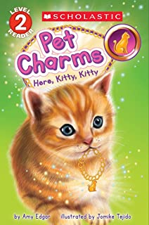 Here, Kitty, Kitty (Scholastic Reader, Level 2: Pet Charms #3)