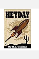 Heyday Kindle Edition
