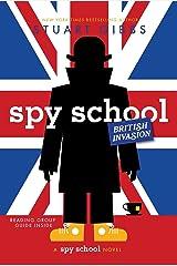 Spy School British Invasion Kindle Edition