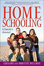 Homeschooling: A Family's Journey (English Edition)