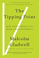 The Tipping Point: How Little Things Can Make a Big Difference (English Edition) eBook Kindle