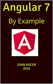 Angular 7: By Example (Part One Book 1)
