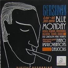 Gershwin a One - Act Jazz Opera Blue Monday