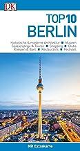 Top 10 Reiseführer Berlin: mit Extra-Karte und kulinarische