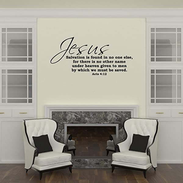 Empresal Wall Decal Quote Acts 4 12 Jesus Salvation Is Found No One Else Bible Verse Decal
