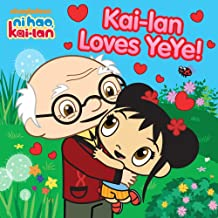 Kai-lan Loves YeYe! (Ni Hao, Kai-lan)