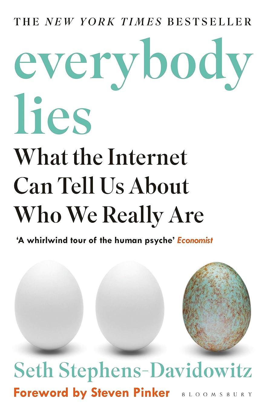 引き渡す祈り道徳Everybody Lies: The New York Times Bestseller (English Edition)
