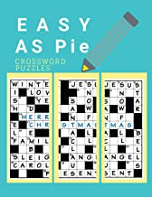 Easy AS Pie Crossword Puzzles: Easy Puzzles and Brain Games for Adults, Have Challenges Specially Designed to Your for Find the Differences and More.
