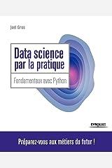Data Science par la pratique: Fondamentaux avec Python Paperback