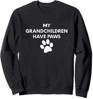 (Dog Paw Graphic) My Grandchildren Have Paws Sweatshirt