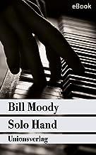 Solo Hand: Kriminalroman. Ein Fall für Evan Horne (1) (Unionsverlag Taschenbücher) (German Edition)