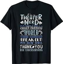 I'm a Theater Nerd Funny T-shirt