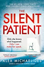 The Silent Patient: The record-breaking, multimillion copy Sunday Times bestselling thriller and Richard & Judy book club ...