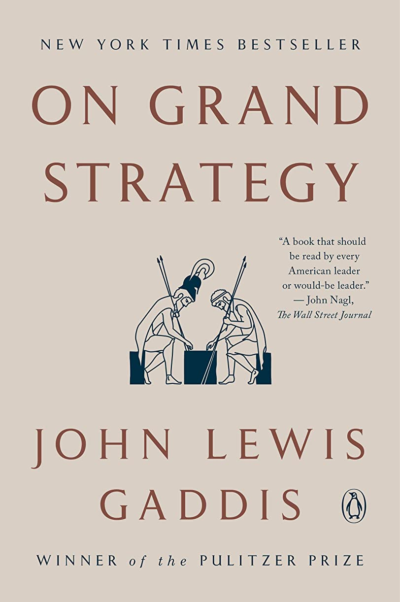 On Grand Strategy (English Edition)