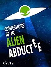 Confessions of an Alien Abductee